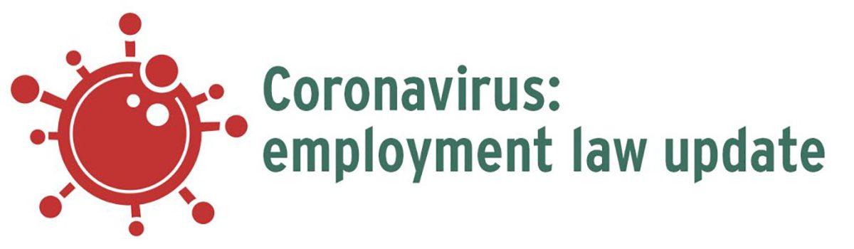 Coronavirus: Employment law update