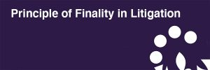 Principle of Finality in Litigation 1 Blake-Turner
